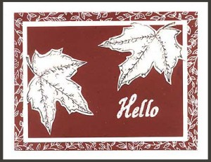 This card was created using the Leaf Background, Leaf #1 and Hello stamps.