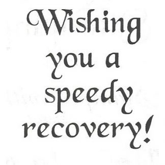 Wishing you a speedy recovery! – Stamps Galore